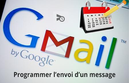 Programmer l'envoi d'un message avec Gmail