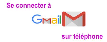 Se connecter à son compte gmail sur téléphone