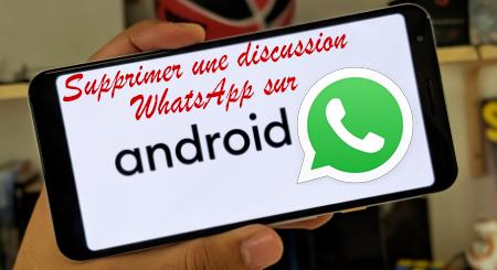 Que faire pour effacer une conversation WhatsApp sur votre appareil Android?