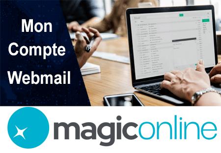 Accès à mon compte Webmail Magic Online